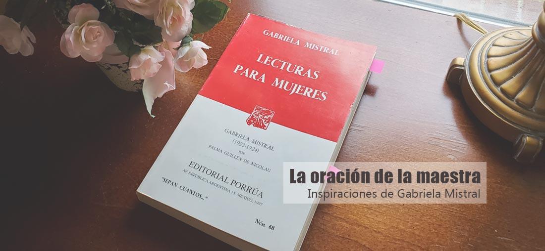 Oracion-de-la-maestra-Gabriela-Mistral-Charlotte-Mason-español